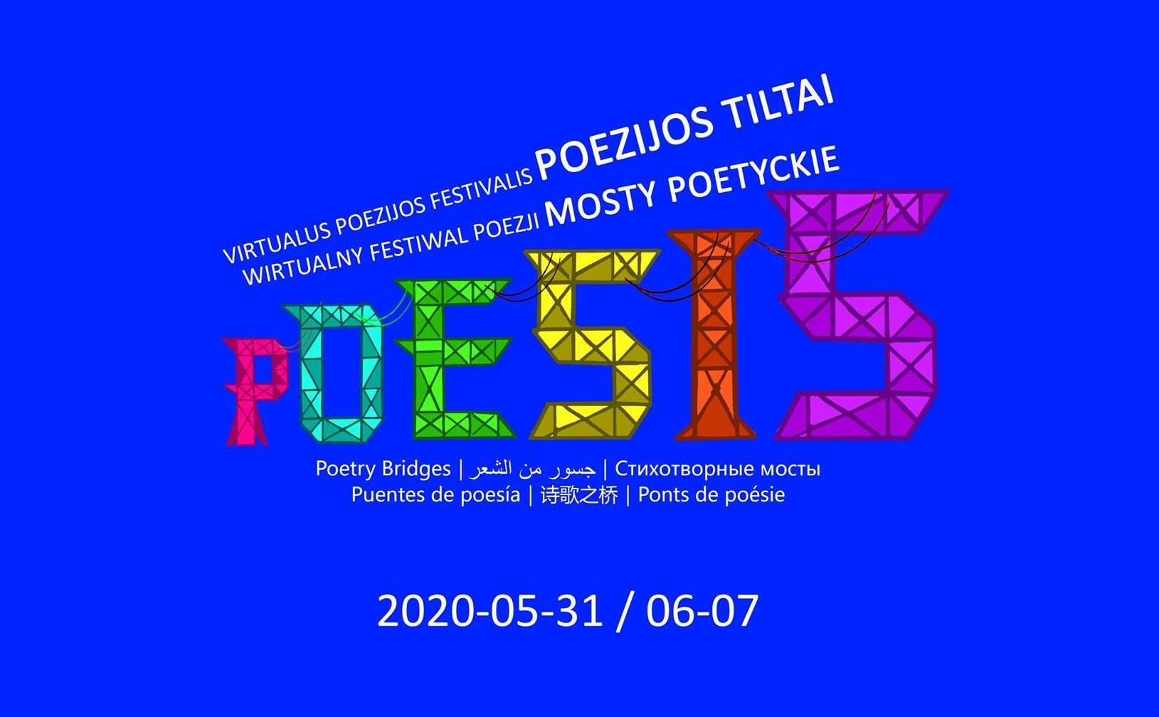 "International Online Poetry Festival In Lithuania ""Poetry Bridges""."